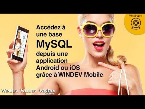 Acc�dez � une base MySQL depuis une application Android ou iOS gr�ce � WINDEV Mobile
