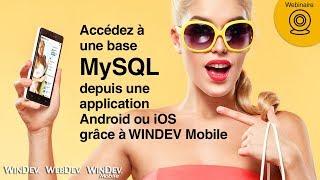 Accédez à une base MySQL depuis une application Android ou iOS grâce à WINDEV Mobile