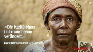 Marie (56) aus dem tschad / «die karité-nuss hat mein leben verändert.»