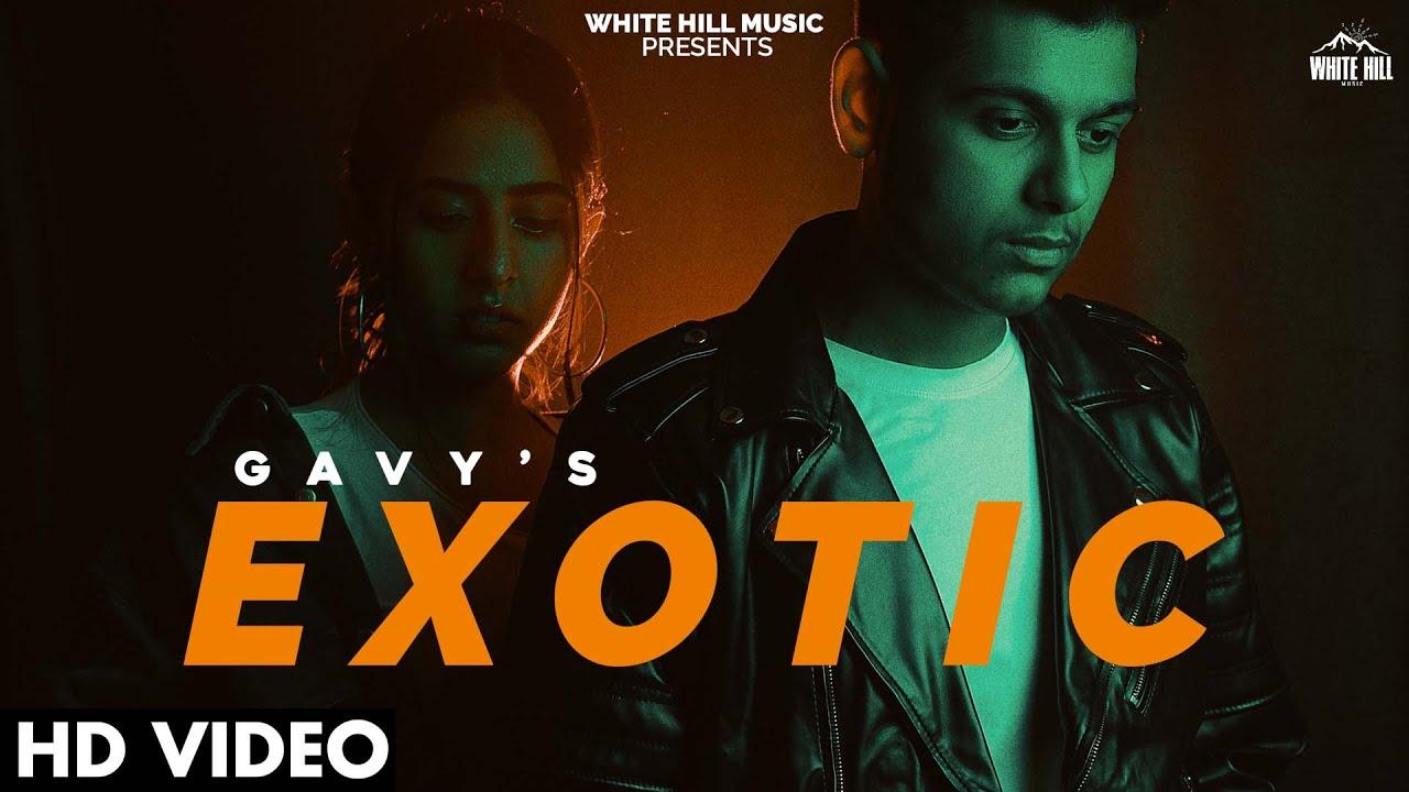 Download Exotic (Official Video) Gavy | Latest Punjabi Songs 2021 | Sad Punjabi Songs 2021