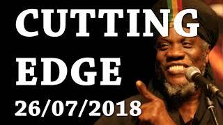 MUTABARUKA CUTING EDGE 26/07/2018