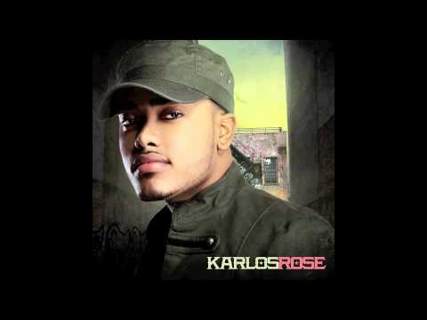 """Karlos Rose """"The Way You Are"""""""