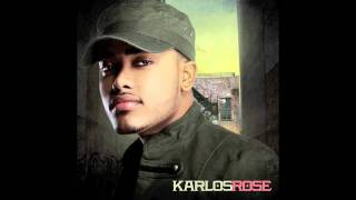 "Karlos Rose ""The Way You Are"""