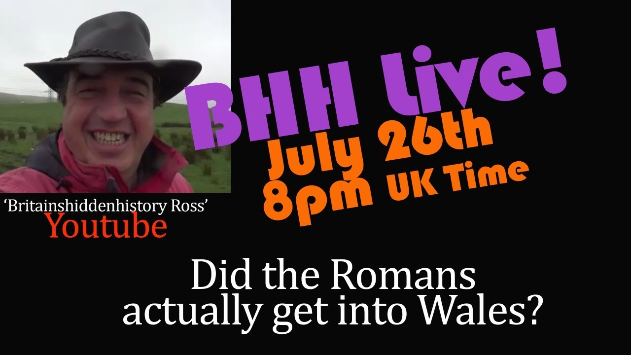 Did the Romans ever invade Wales? BHH Live 10