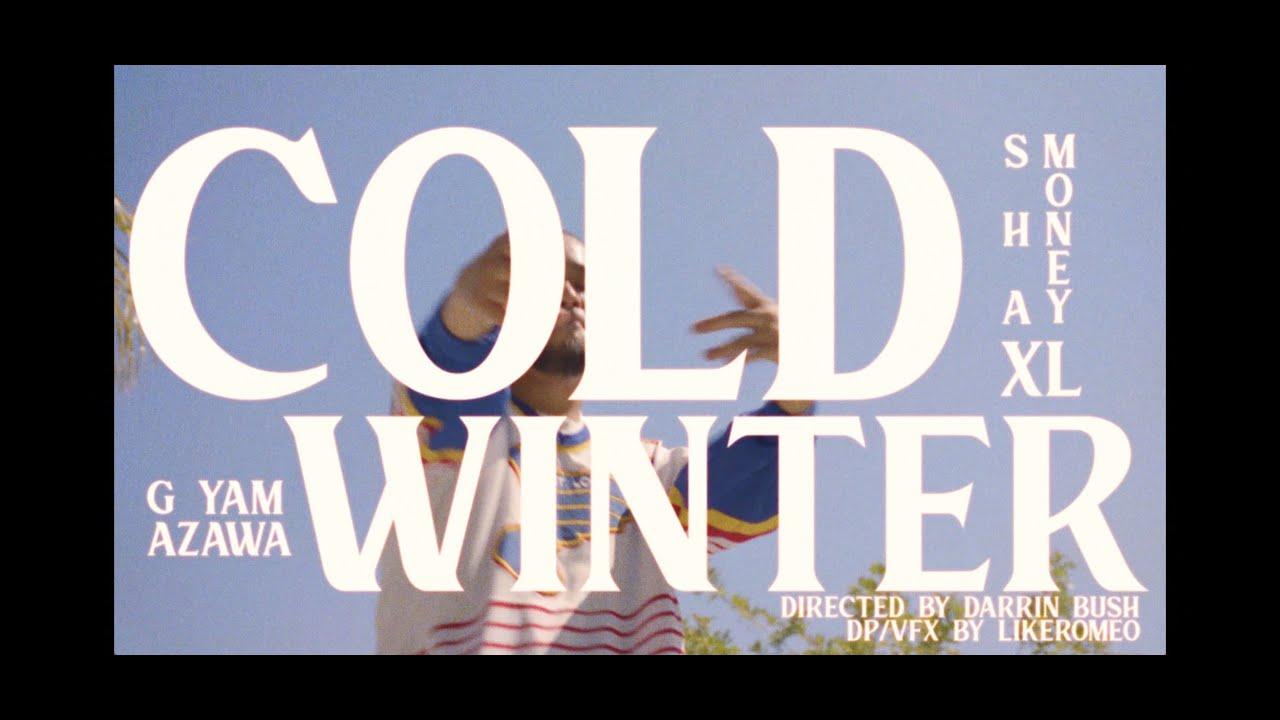 G YAMAZAWA x Sha Money XL - Cold Winter