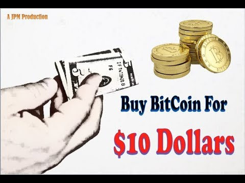 Buying BitCoin For $10-Dollars