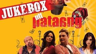 Utt Pataang | Jukebox | Shaan | Tochi Raina | Mahie Gill | Mona Singh | Vinay Pathak
