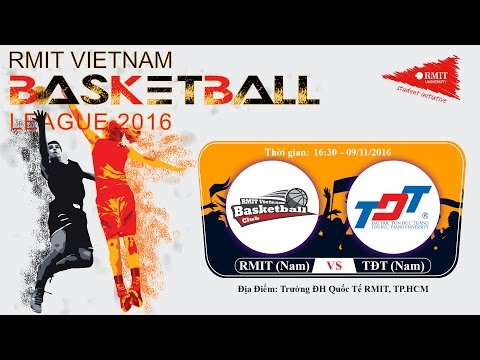 LIVESTREAM: Nam ĐH RMIT vs Nam ĐH Tôn Đức Thắng | RMIT VIETNAM BASKETBALL LEAGUE 2016