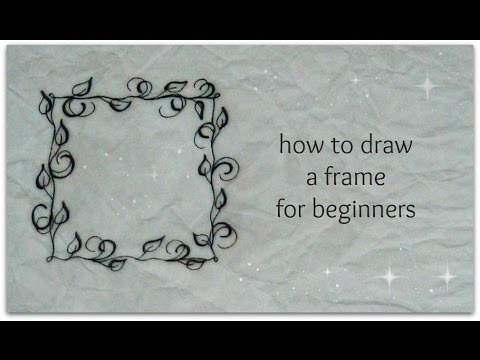 how to draw frame - easy version for beginners - YouTube
