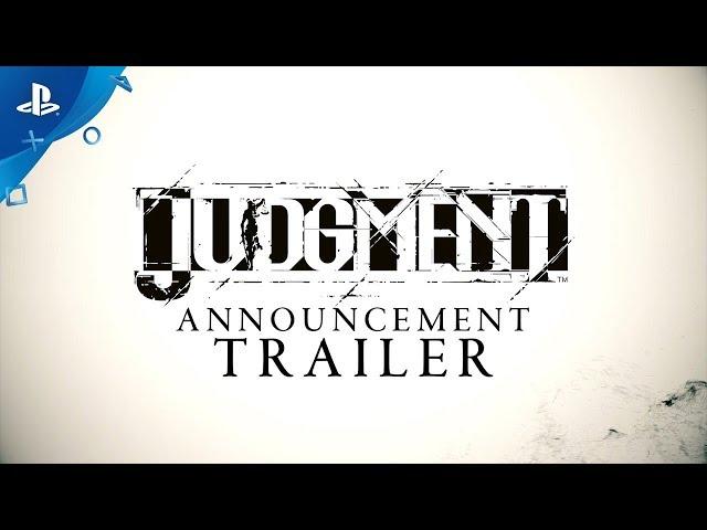 Judgment - Announcement Trailer | PS4