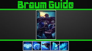 (VERY Detailed) Braum Guide