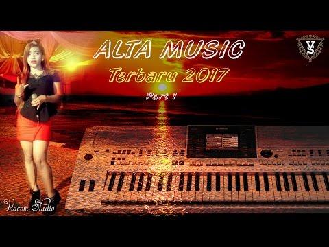 Alta Music Terbaru 2017 Video Remix Part 1 Orgen Lampung