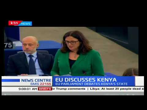 The EU parliament debates Kenya's political state