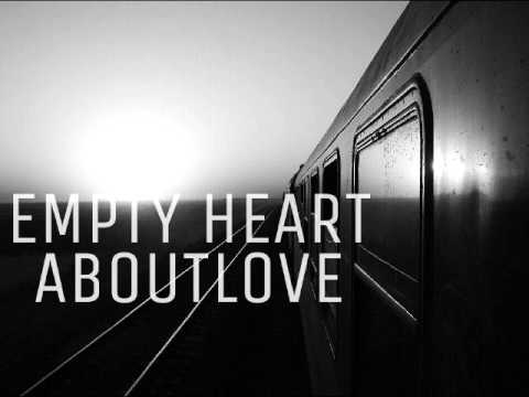 EMPTY HEART ABOUT LOVE SECOND 3 SONG
