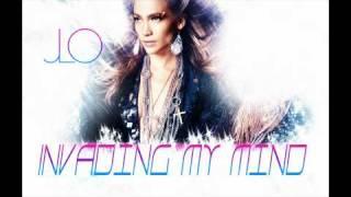Jennifer Lopez  - Invading My Mind , new single 2011