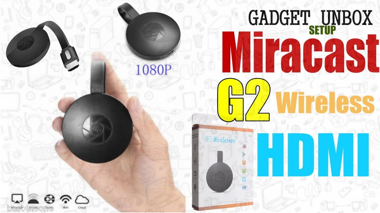 Unboxing Setup Mirascreen G2 Hdmi Wireless Youtube