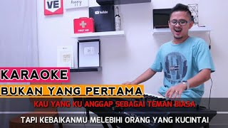 BUKAN YANG PERTAMA (Karaoke/Lirik) || Dangdut - Versi Uda Fajar
