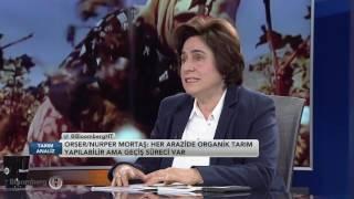 Tarım Analiz | Türkiyede Organik Tarım | 12 Nisan  2017
