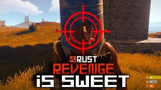 RUST - REVENGE IS SWEET - Episode 97