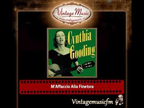 Cynthia Gooding – M'Affaccio Alla Finetsra