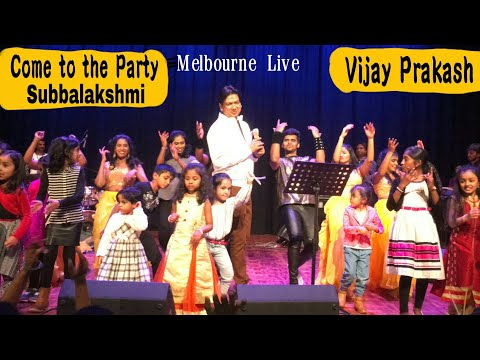 Come to the Party Subbalakshmi - S/o Satyamurthy - Vijay Prakash - Melbourne, Live Performance