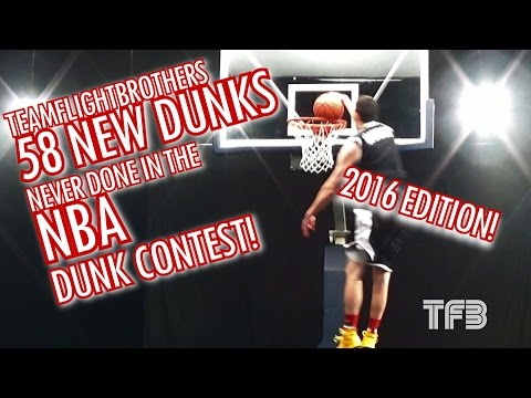 2016 NBA Dunk Contest Edition   58 NEW Dunks NEVER done in the NBA Dunk Contest