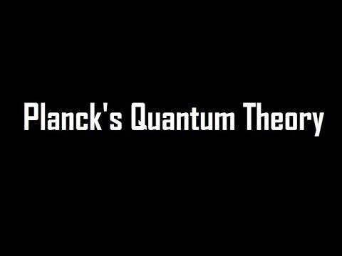 Planck's Quantum Theory  #REVISED
