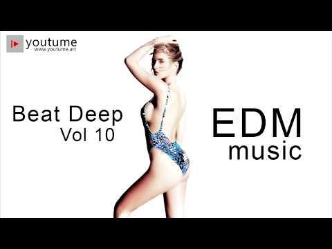 Cảm hứng sôi động | EDM music - Beat Deep Vol 10