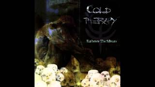 Cold Therapy - Hello, I'm Death
