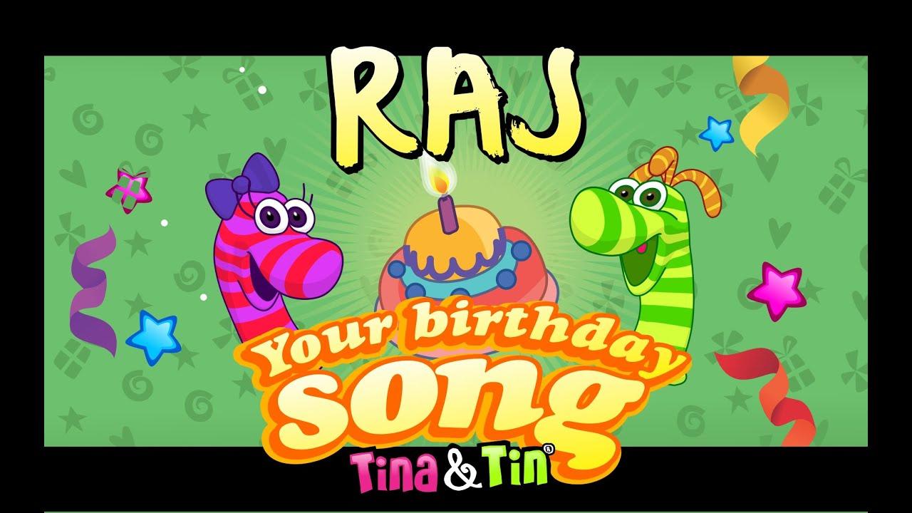 Tina Tin Happy Birthday Raj Personalized Songs For Kids