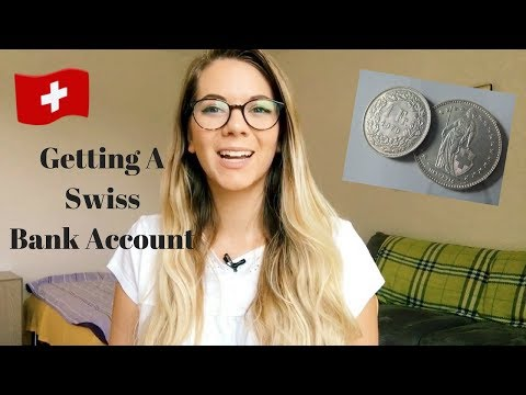 HOW TO GET A SWISS BANK ACCOUNT (AS AN AMERICAN)