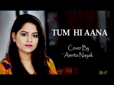 tum-hi-aana-(cover)- -marjaavaan- -female-version-by-amrita-nayak- -jubin-nautiyal- -aditya-dev