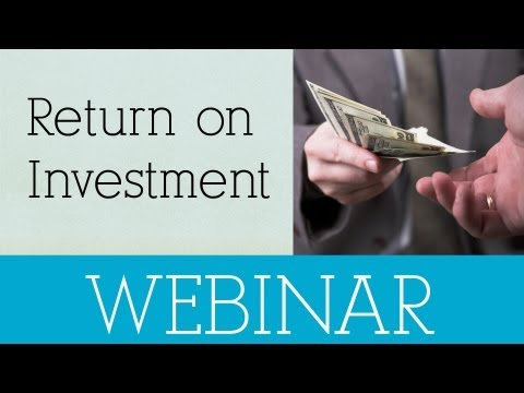 RETURN ON INVESTMENT REPORTING WEBINAR