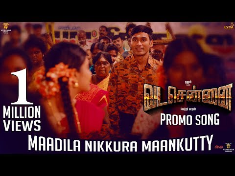 VADACHENNAI - Maadila Nikkura Maankutty (Video Song Promo) | Dhanush | Vetri Maaran