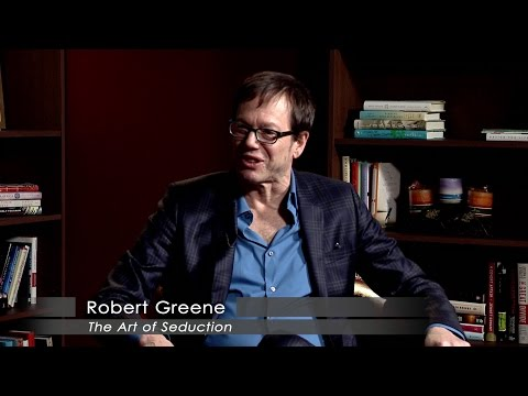 "Robert Greene ""The Art of Seduction"" Part 1"