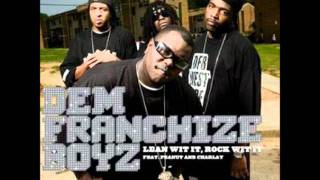 Dem Franchize Boyz - Lean Wit IT Rock Wit It (bass boosted)
