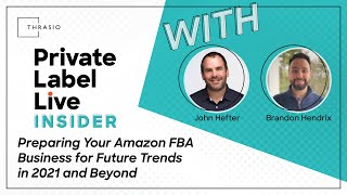 Preparing Your Amazon FBA Business for Future Trends in 2021 and Beyond