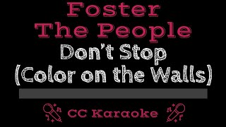 Foster the People Don't Stop Color on the Walls CC Karaoke Instrumental Lyrics