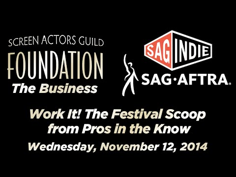 The Business: Work It! The Festival Scoop from Pros in the Know