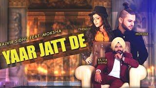 Yaar Jatt De Rajvir Sidhu Free MP3 Song Download 320 Kbps