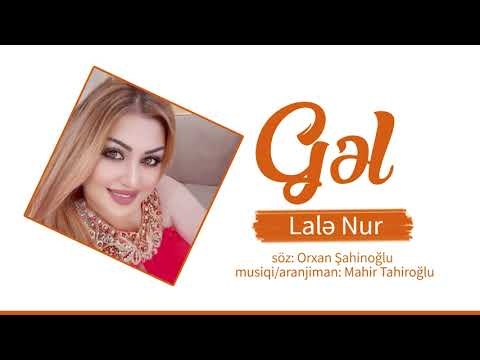 Lale Nur - Gel