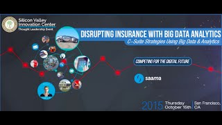 DISRUPTING INSURANCE WITH BIG DATA ANALYTICS