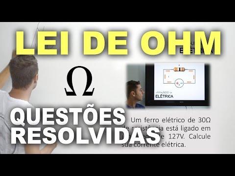 Lei de Ohm - Exercícios e Questões resolvidas!