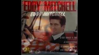 Eddy Mitchell - Le début de la fin.(1967)