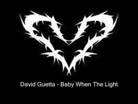 David Guetta - Baby When The Light (Original Music)