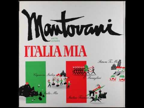 Mantovani - Italia Mia (Full Album)