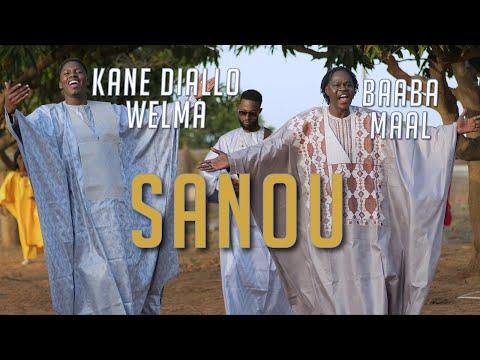 Kane Diallo Welma - Sanou feat Baaba Maal (Clip Officiel)