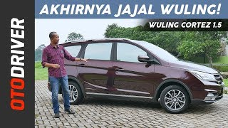 Wuling Cortez 1.5 2018 Review Indonesia | OtoDriver