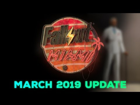 Fallout: Miami - March 2019 Progress Update