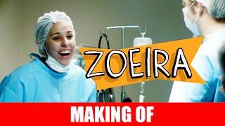 Vídeo - Making Of – Zoeira